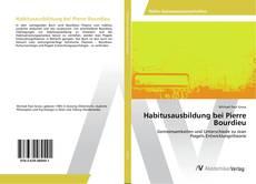 Capa do livro de Habitusausbildung bei Pierre Bourdieu
