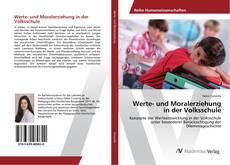 Werte- und Moralerziehung in der Volksschule kitap kapağı