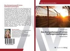 Bookcover of Das Kompetenzprofil eines Gefängnisseelsorgers