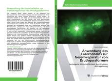 Обложка Anwendung des Laserhobelns zur Gesenkreparatur von Druckgussformen