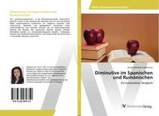 Bookcover of Diminutive im Spanischen und Rumänischen
