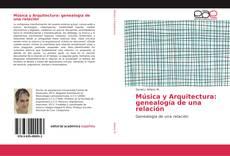 Portada del libro de Música y Arquitectura: genealogía de una relación