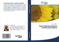 Komunikācijas plūsmas modelis pašvaldībās kitap kapağı