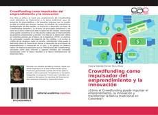 Crowdfunding como impulsador del emprendimiento y la innovación的封面