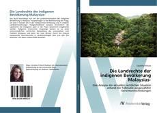 Borítókép a  Die Landrechte der indigenen Bevölkerung Malaysias- - hoz