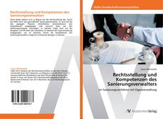 Bookcover of Rechtsstellung und Kompetenzen des Sanierungsverwalters