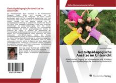Portada del libro de Gestaltpädagogische Ansätze im Unterricht