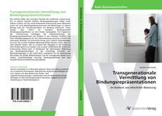 Buchcover von Transgenerationale Vermittlung von Bindungsrepräsentationen