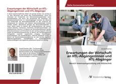 Erwartungen der Wirtschaft an HTL-Abgängerinnen und HTL-Abgänger kitap kapağı