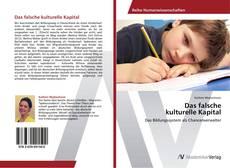 Buchcover von Das falsche  kulturelle Kapital