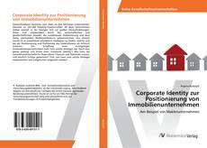 Corporate Identity zur Positionierung von Immobilienunternehmen kitap kapağı