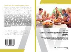 Bookcover of Die Macht des gemeinsamen Essens