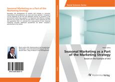 Couverture de Seasonal Marketing as a Part of the Marketing Strategy