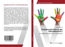 Bookcover of Projektunterricht in der Sekundarstufe I