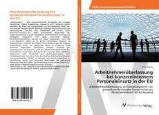 Bookcover of Arbeitnehmerüberlassung bei konzerninternem Personaleinsatz in der EU