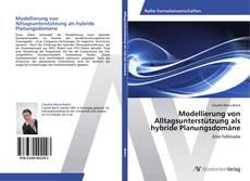 Bookcover of Modellierung von Alltagsunterstützung als hybride Planungsdomäne