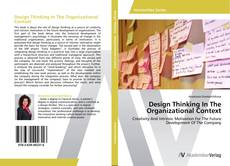 Bookcover of Design Thinking In The Organizational Context