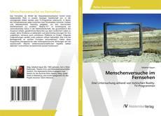 Bookcover of Menschenversuche im Fernsehen