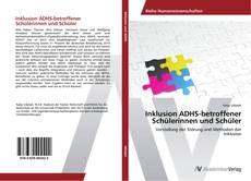 Buchcover von Inklusion ADHS-betroffener Schülerinnen und Schüler