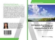 Buchcover von GIS-basierte Ermittlung von Photovoltaik-Potenzialflächen in M-V