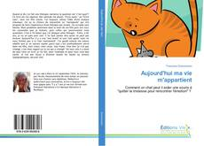 Bookcover of Aujourd'hui ma vie m'appartient