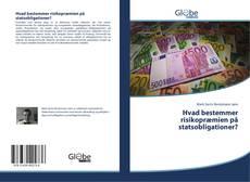 Couverture de Hvad bestemmer risikopræmien på statsobligationer?