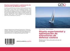 Portada del libro de Diseño experimental y optimización de estructuras de defensa costera