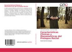 Copertina di Caracteristicas Clinicas y Manometricas del Prolapso Rectal