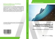Couverture de Mechanical Behavior of Cold-Bent Insulating Glass Units