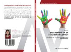 Psychomotorik im schulischen Kontext kitap kapağı
