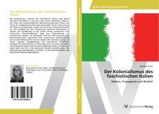 Couverture de Der Kolonialismus des faschistischen Italien