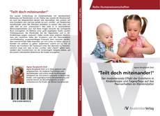 """Bookcover of """"Teilt doch miteinander!"""""""