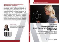 Capa do livro de Wie genderfair sind österreichische Lehrpersonen eingestellt?