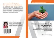 Обложка Eine extramurale Nahtstelle im österreichischen Gesundheitssystem