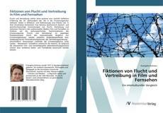 Bookcover of Fiktionen von Flucht und Vertreibung in Film und Fernsehen