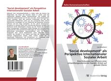 "Bookcover of ""Social development"" als Perspektive Internationaler Sozialer Arbeit"
