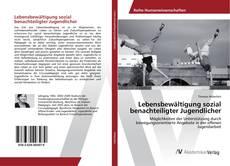 Bookcover of Lebensbewältigung sozial benachteiligter Jugendlicher