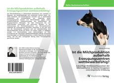 Copertina di Ist die Milchproduktion außerhalb Erzeugungszentren wettbewerbsfähig?