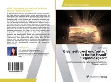 """Buchcover von Gleichzeitigkeit und Verlauf in Botho Strauß' """"Beginnlosigkeit"""""""
