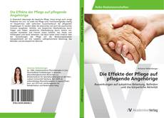 Die Effekte der Pflege auf pflegende Angehörige的封面