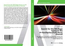 Portada del libro de Search for the SM Higgs boson in the H→tau(lep)tau(had) decay channel