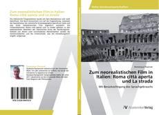 Bookcover of Zum neorealistischen Film in Italien: Roma città aperta und La strada
