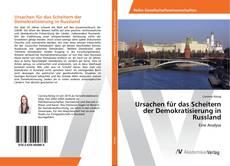 Buchcover von Ursachen für das Scheitern der Demokratisierung in Russland