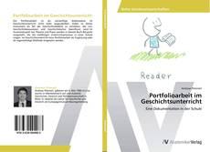 Обложка Portfolioarbeit im Geschichtsunterricht