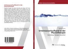 Portada del libro de Unterwasserlaufband in der Physiotherapie