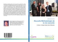 Bookcover of Nouvelle Méthodologie de la vie courante