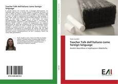 Buchcover von Teacher Talk dell'italiano come foreign language