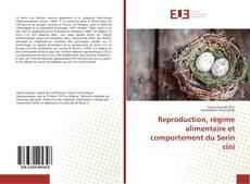 Copertina di Reproduction, régime alimentaire et comportement du Serin cini