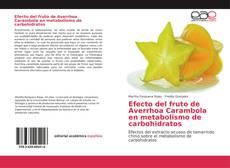 Bookcover of Efecto del fruto de Averrhoa Carambola en metabolismo de carbohidratos