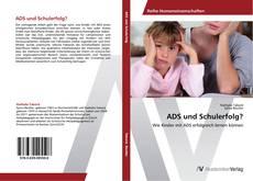 ADS und Schulerfolg? kitap kapağı